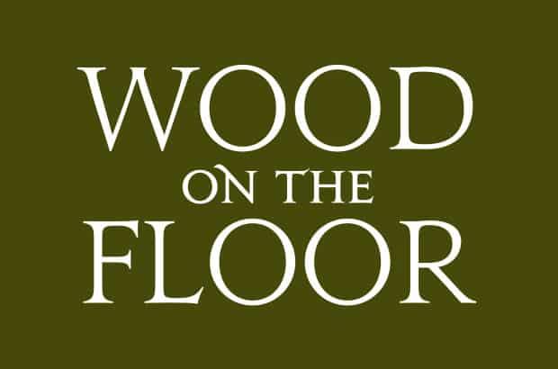 Wood on the Floor
